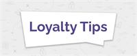 Loyalty Communication Tip 1